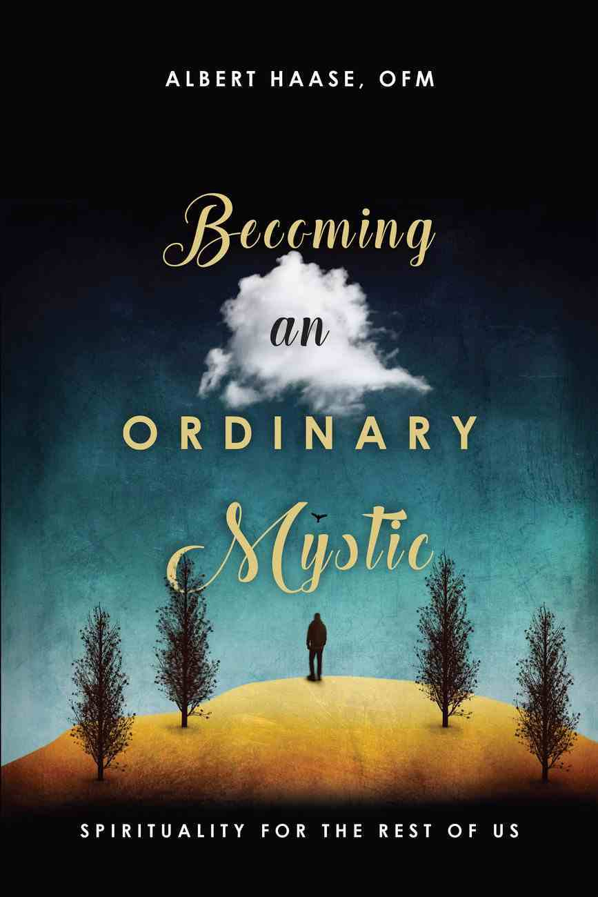 Becoming An Ordinary Mystic eBook