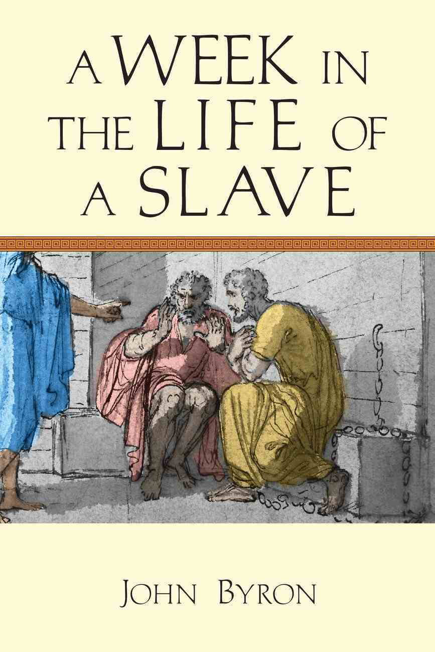 A Week in the Life of a Slave eBook