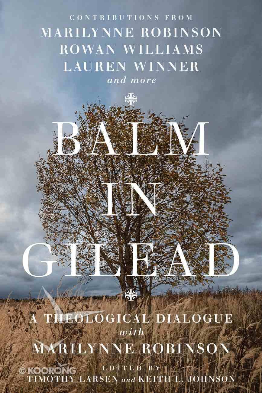 Balm in Gilead eBook