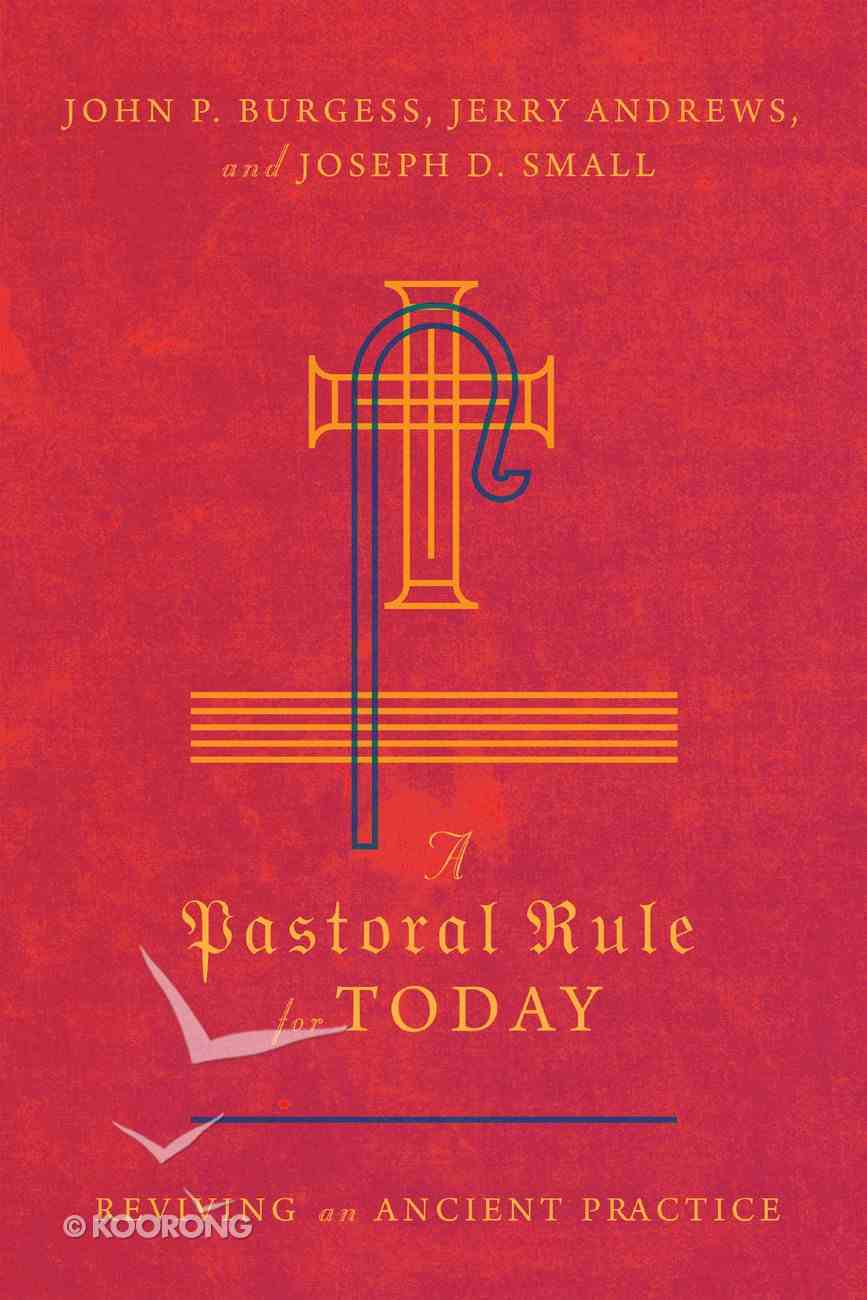 A Pastoral Rule For Today eBook