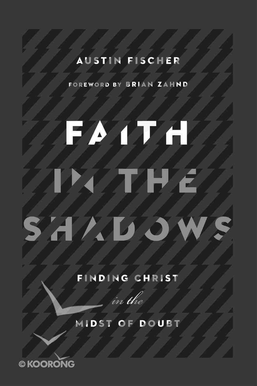 Faith in the Shadows eBook