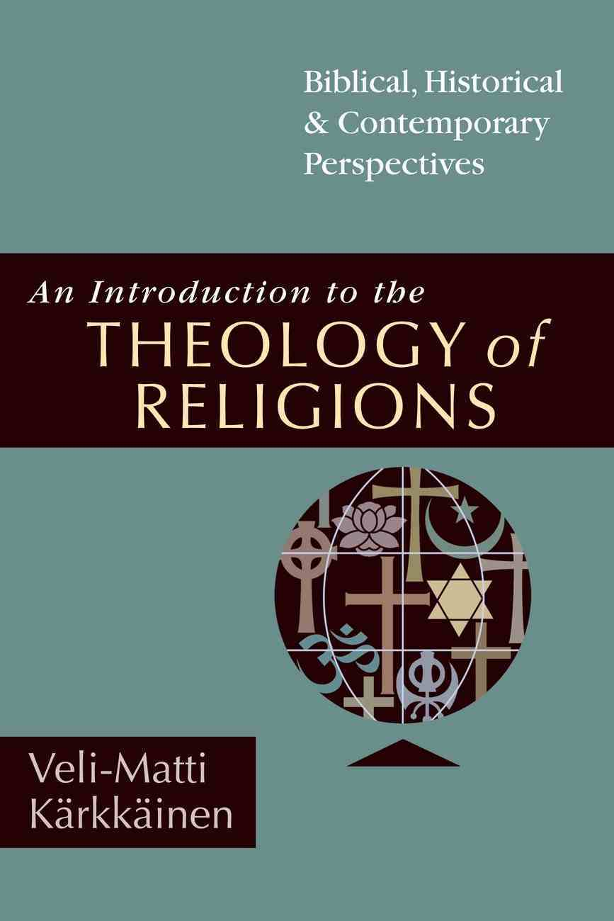 An Introduction to the Theology of Religions eBook