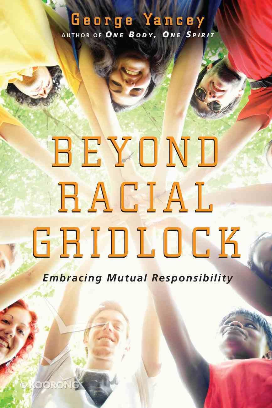 Beyond Racial Gridlock eBook