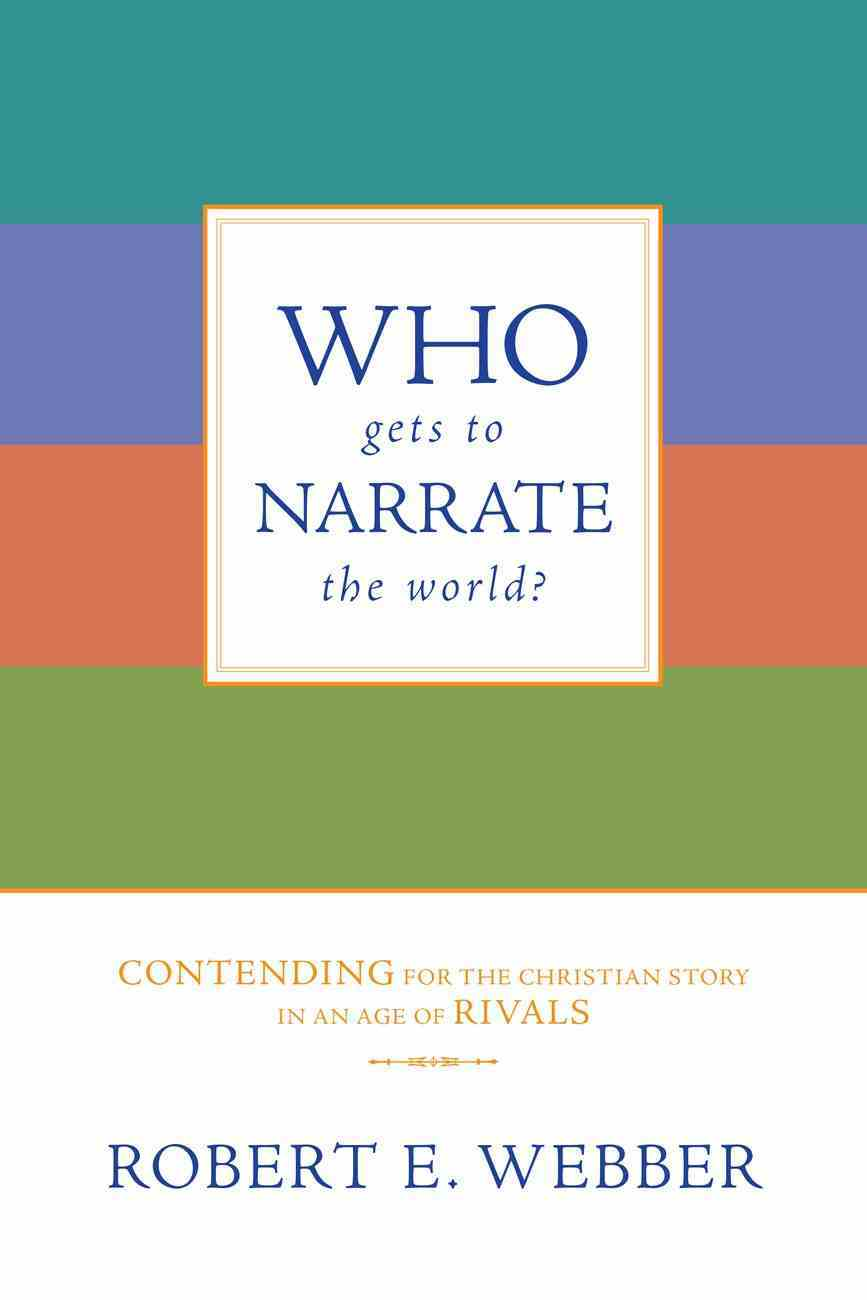 Who Gets to Narrate the World? eBook