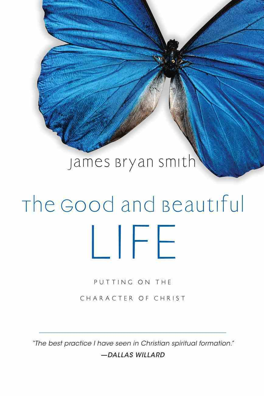The Good and Beautiful Life (#02 in The Apprentice Series) eBook