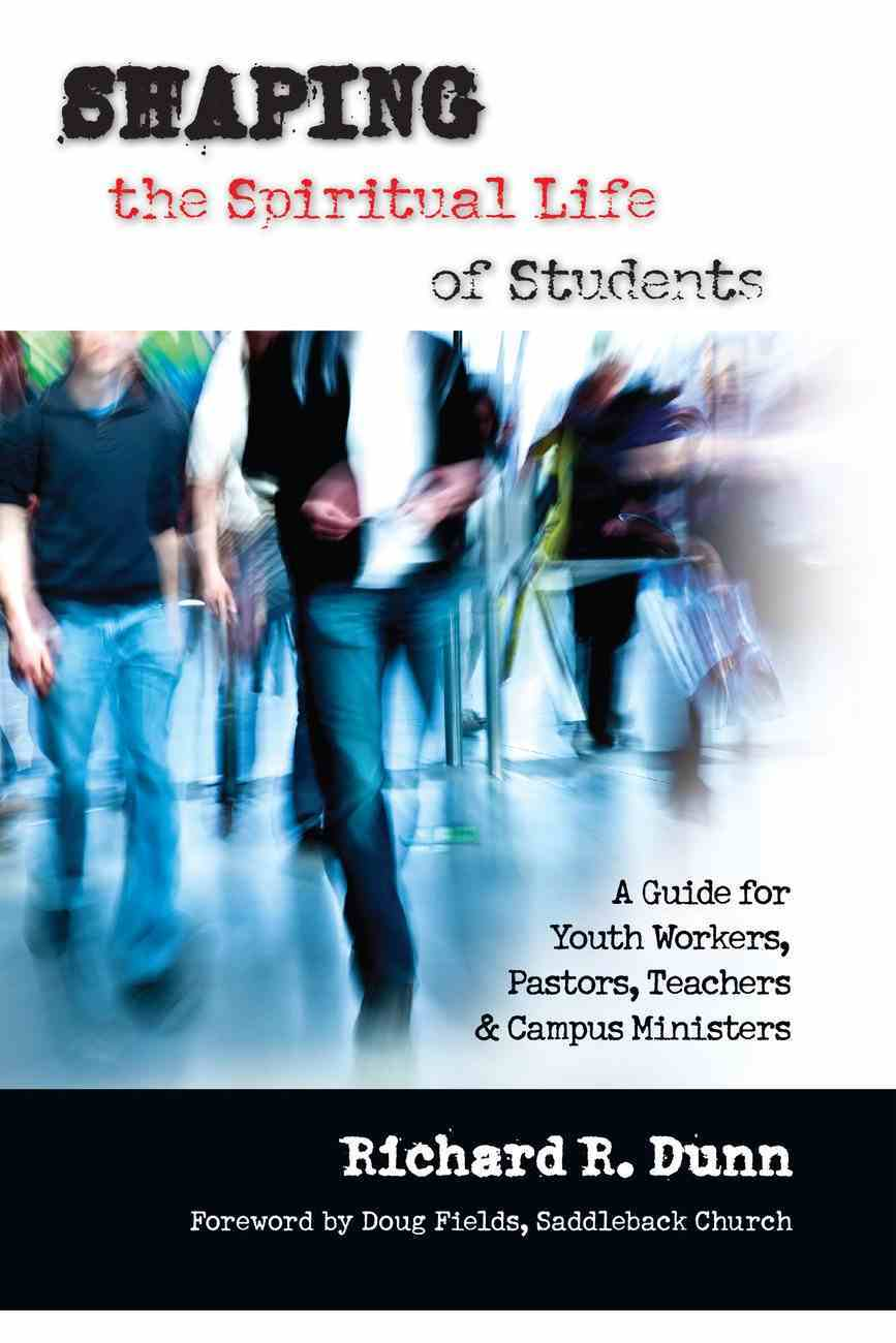 Shaping the Spiritual Life of Students eBook