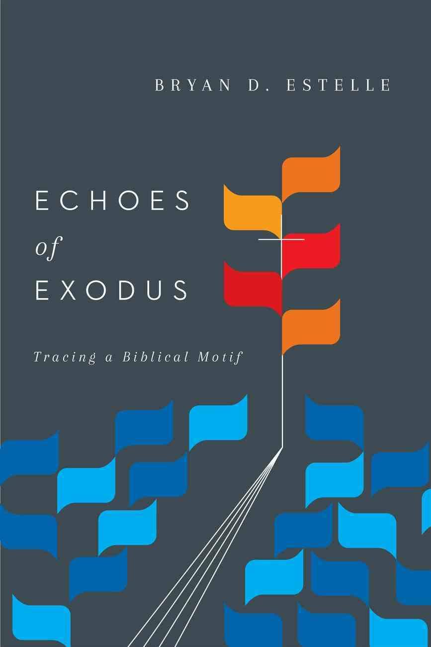 Echoes of Exodus eBook