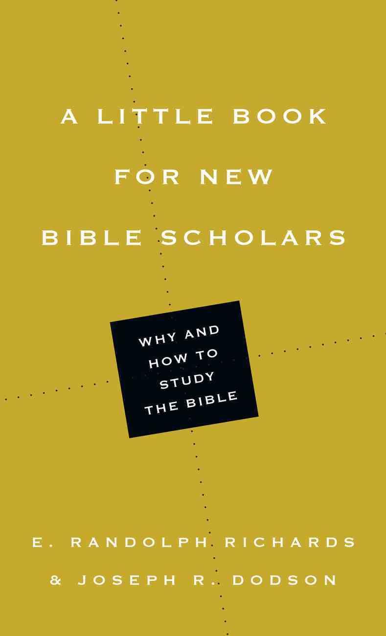 A Little Book For New Bible Scholars (Little Books Series) eBook