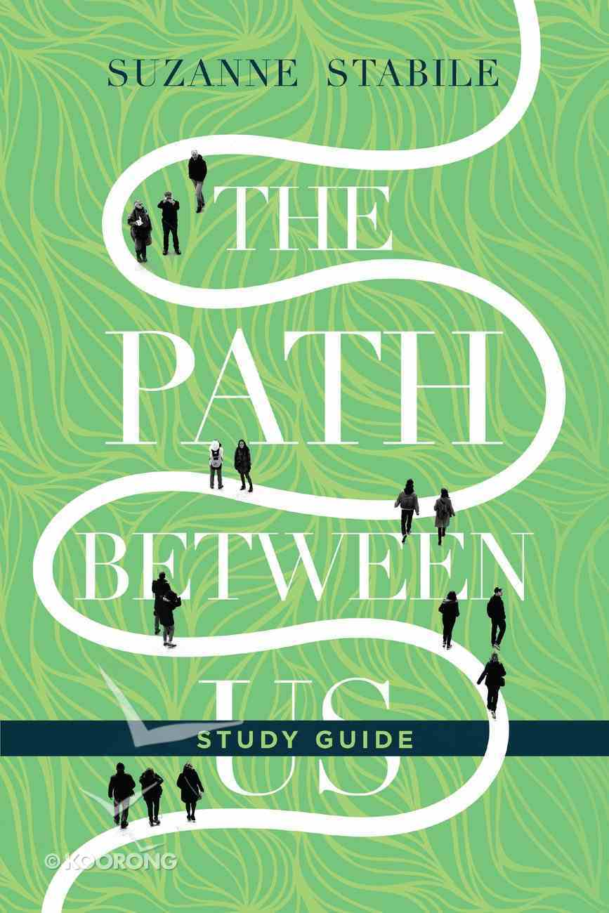 The Path Between Us Study Guide eBook