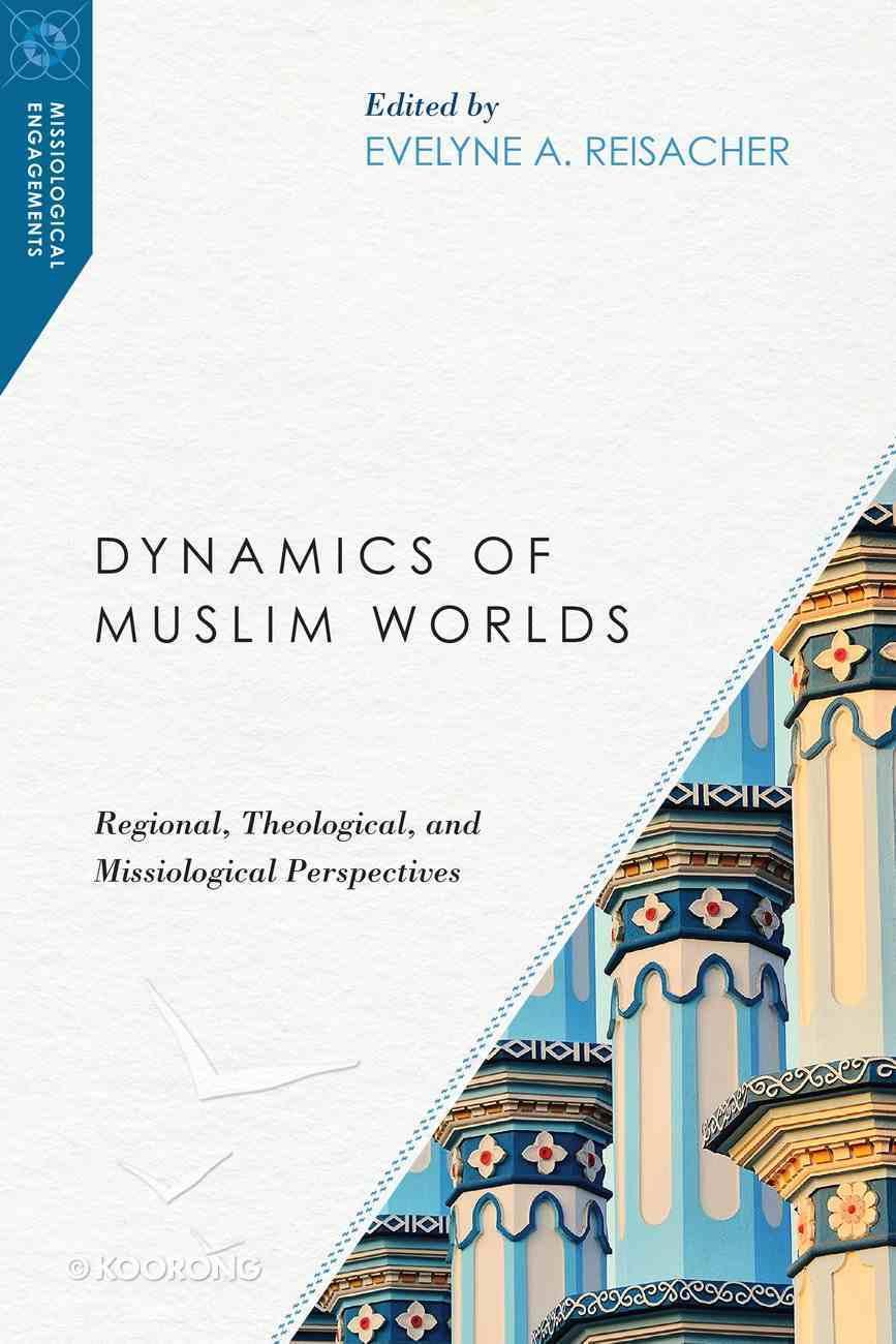 Dynamics of Muslim Worlds eBook