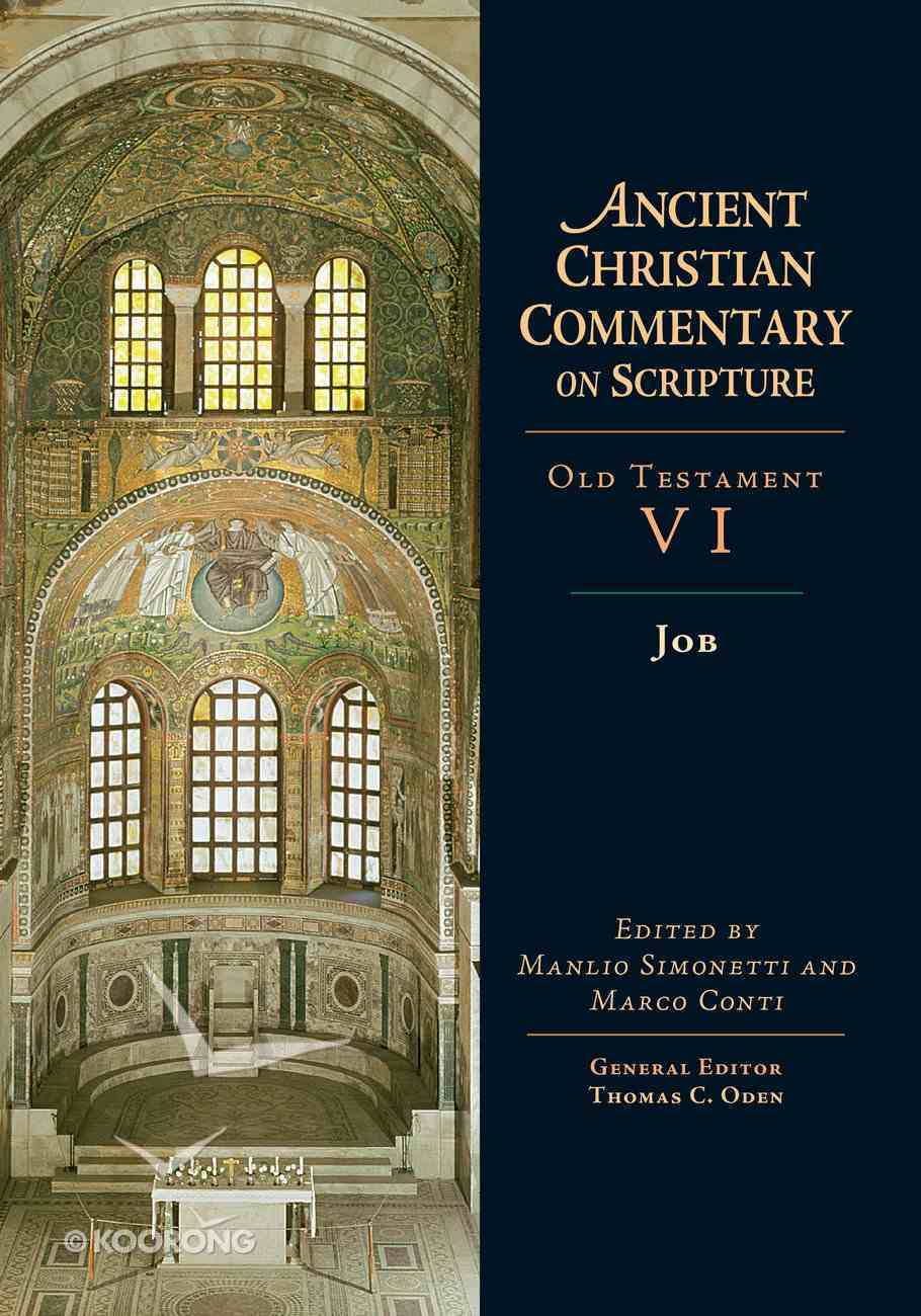 Job (Ancient Christian Commentary On Scripture: Old Testament Series) eBook
