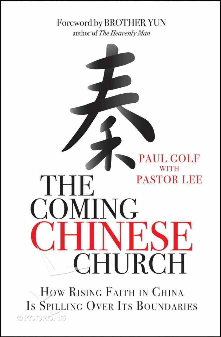 The Coming Chinese Church Paperback
