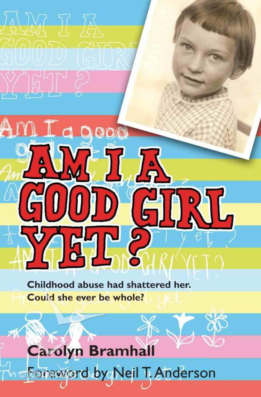 Am I a Good Girl Yet? eBook