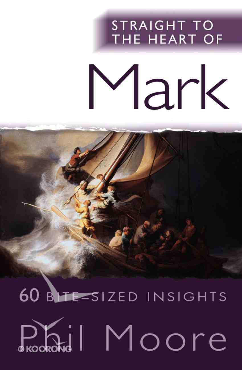 Mark (Straight To The Heart Of Series) Paperback