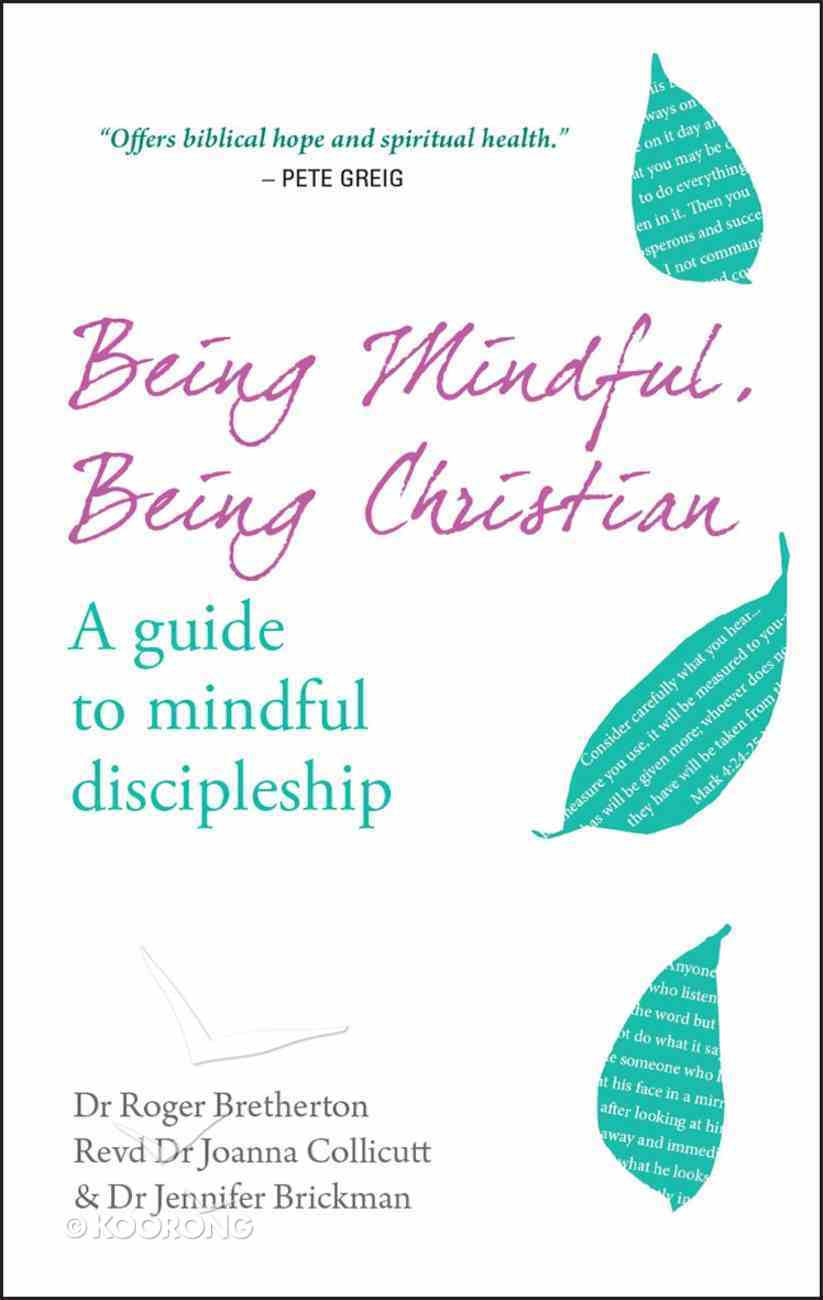 Being Mindful, Being Christian Paperback