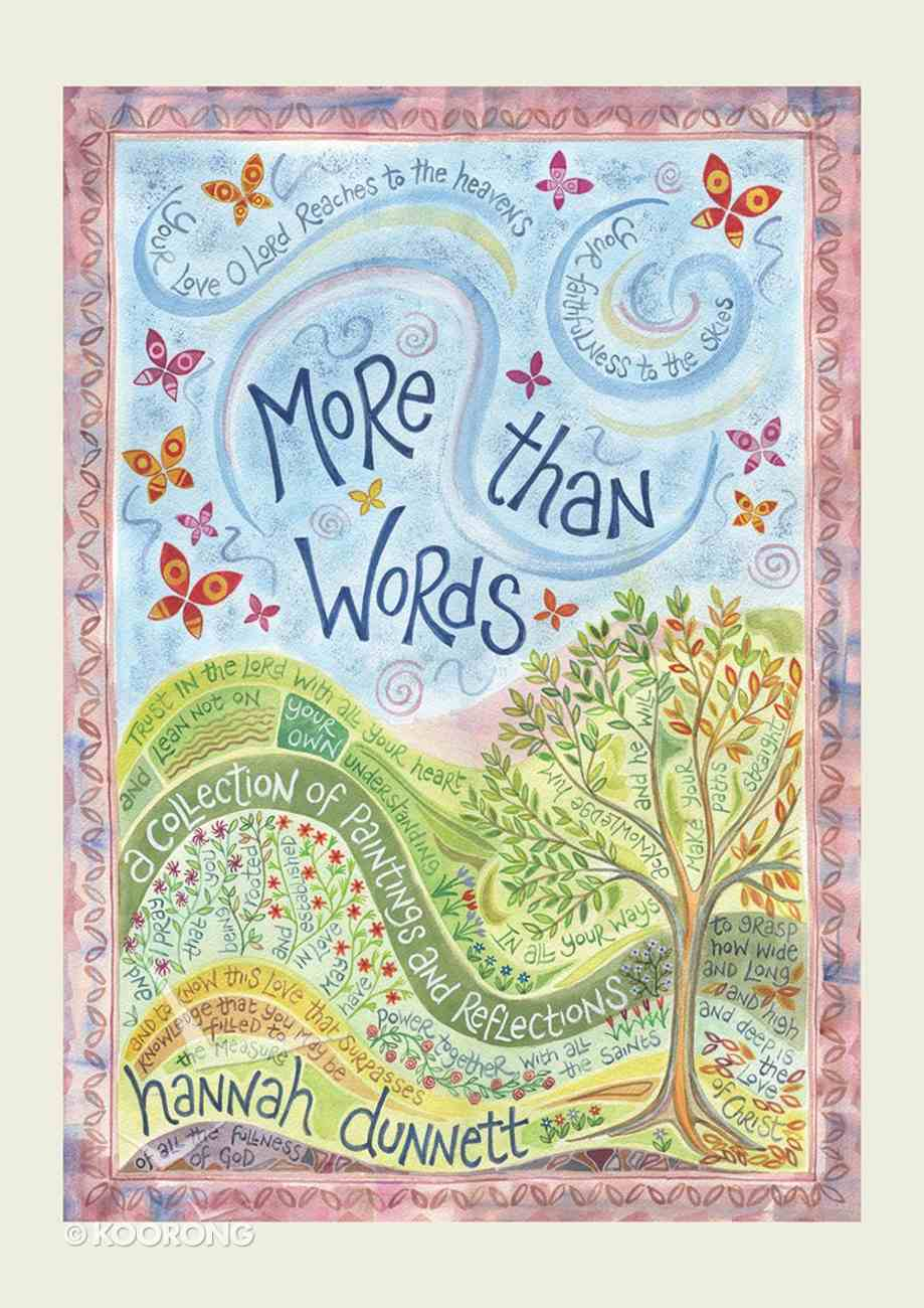 More Than Words: A Collection of Paintings and Reflections Hardback