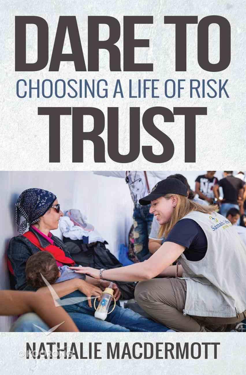 Dare to Trust Paperback