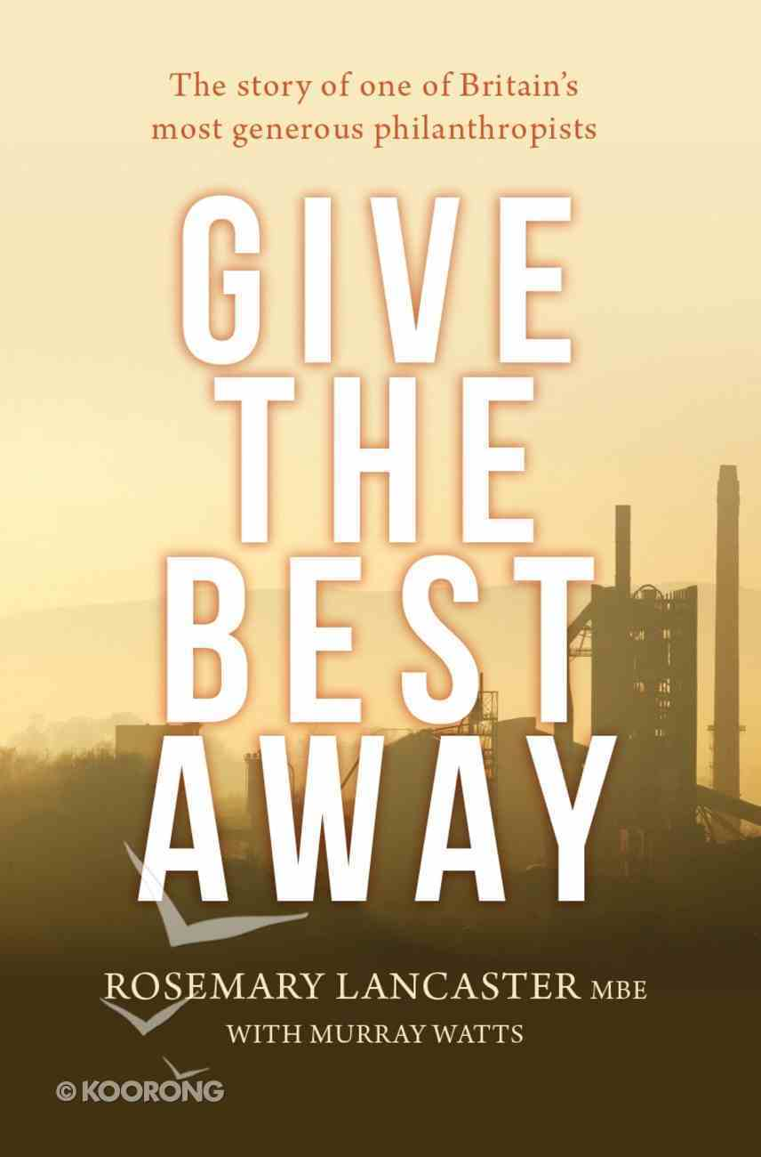 Give the Best Away Hardback
