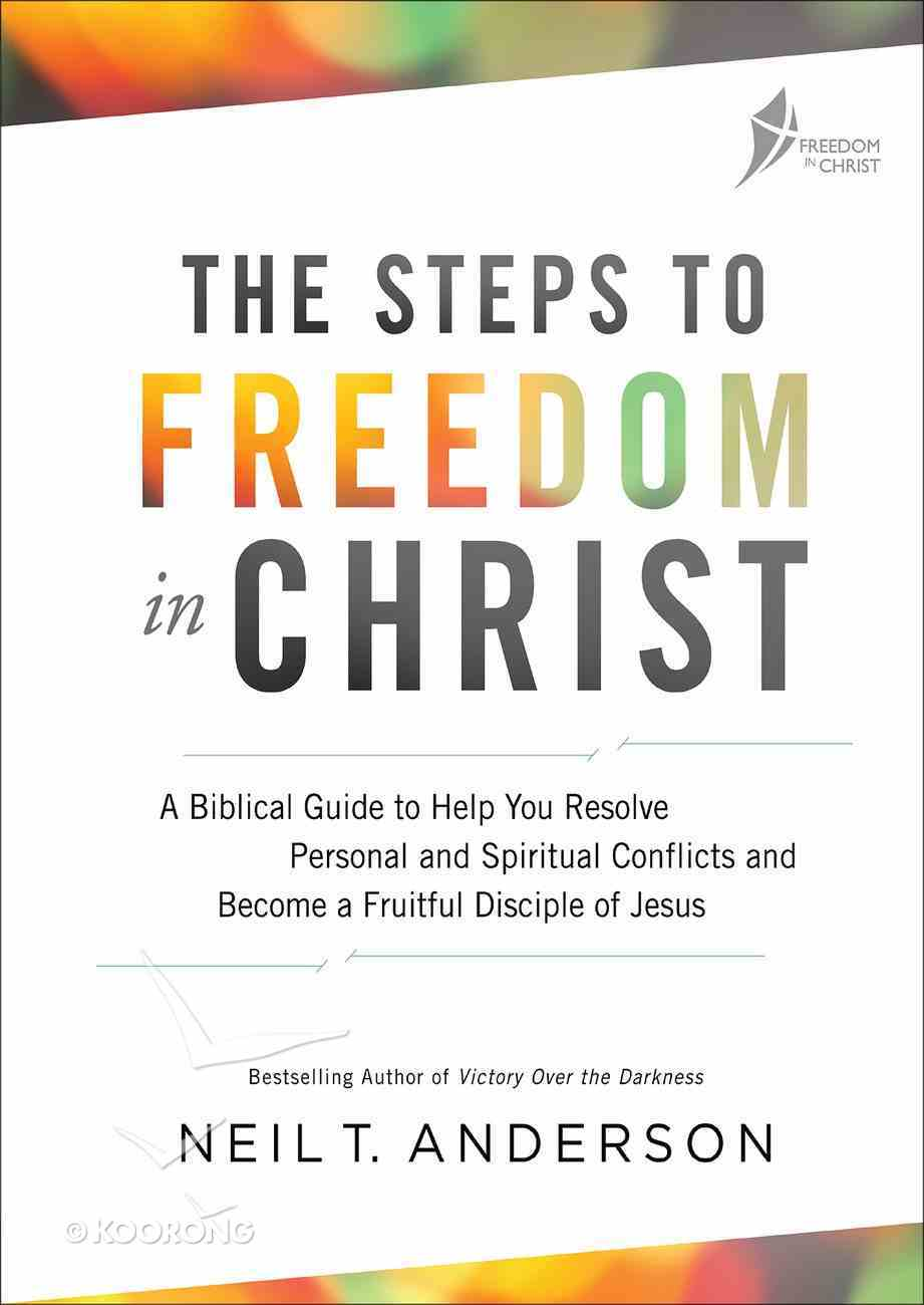 Steps to Freedom in Christ Revised (Workbook) (Freedom In Christ Course) Paperback