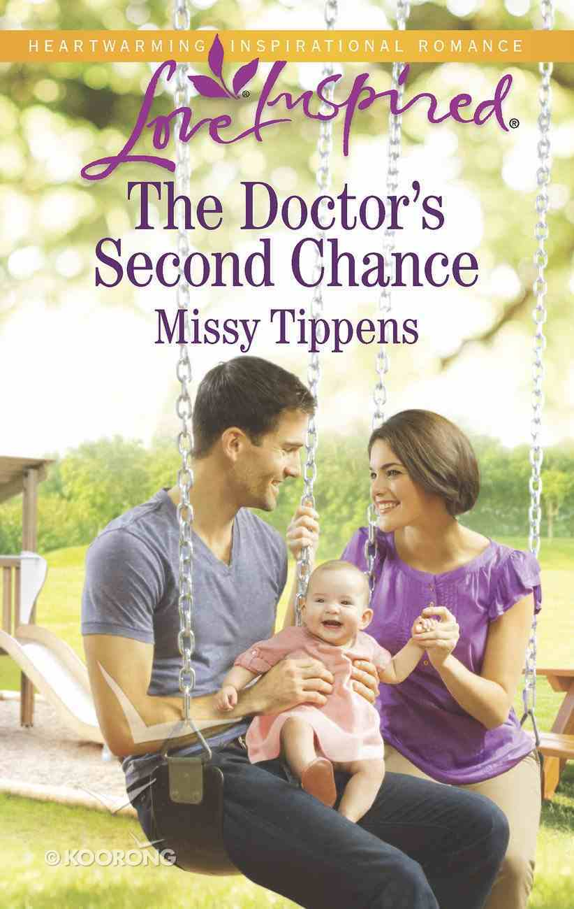 The Doctor's Second Chance (Love Inspired Series) eBook