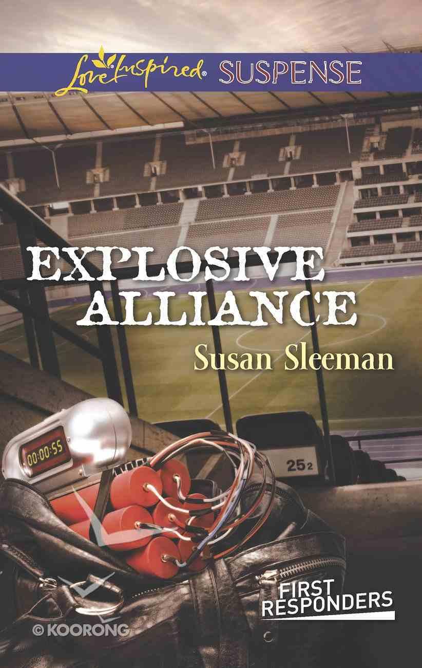 Explosive Alliance (First Responders #02) (Love Inspired Suspense Series) eBook