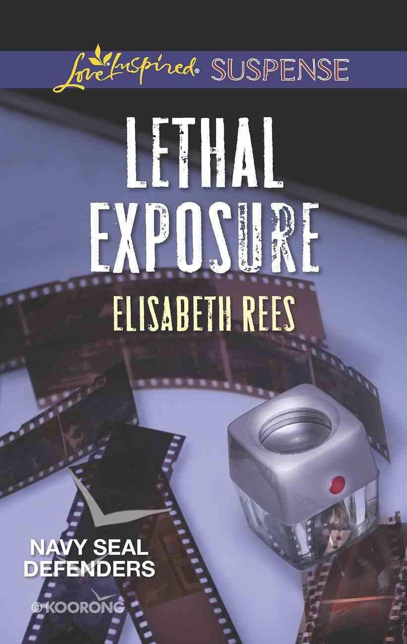 Lethal Exposure (Navy Seal Defenders) (Love Inspired Suspense Series) eBook