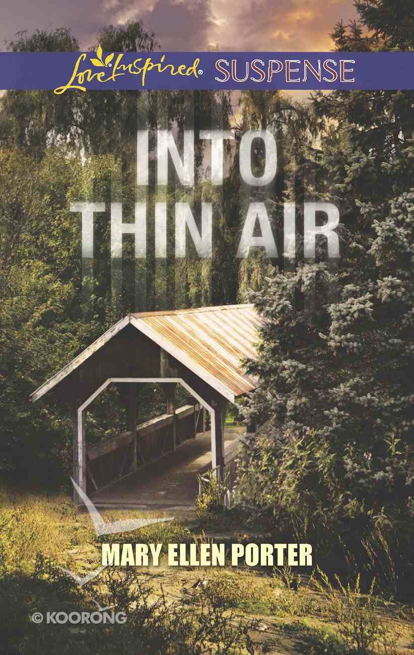 Into Thin Air (Love Inspired Suspense Series) eBook