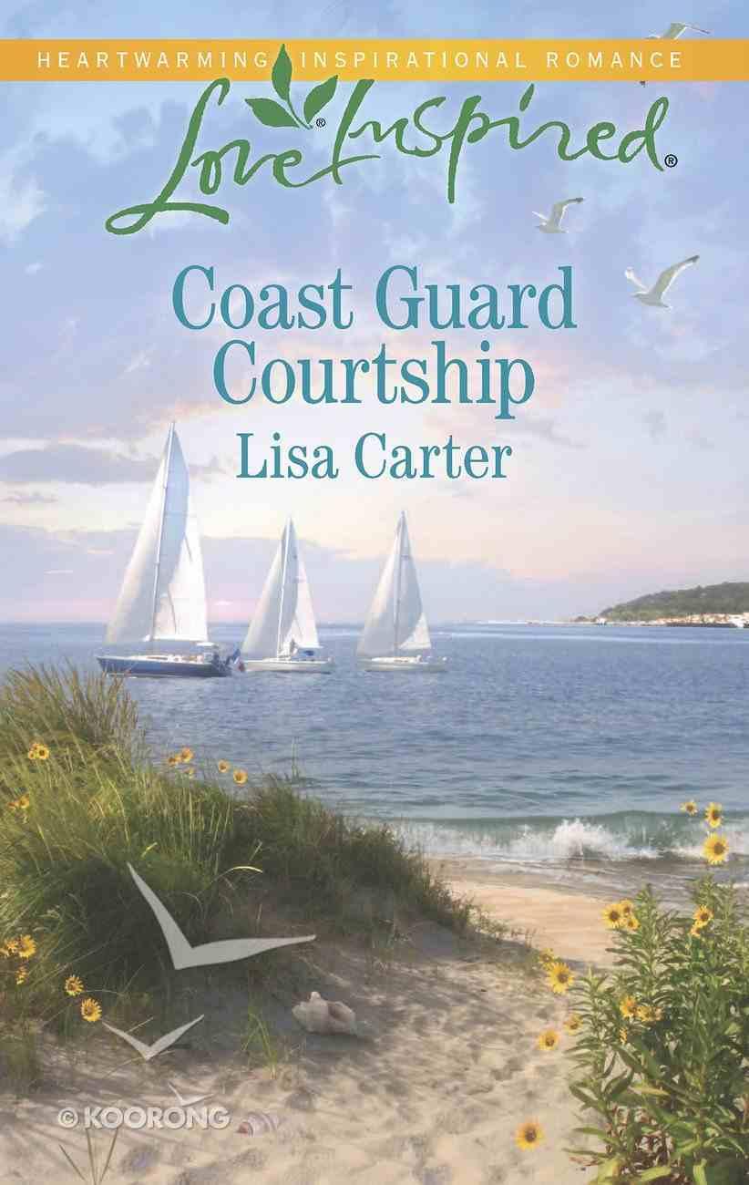 Coast Guard Courtship (Love Inspired Series) eBook