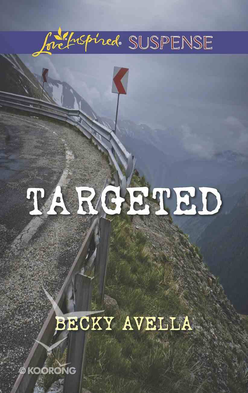 Targeted (Love Inspired Suspense Series) eBook