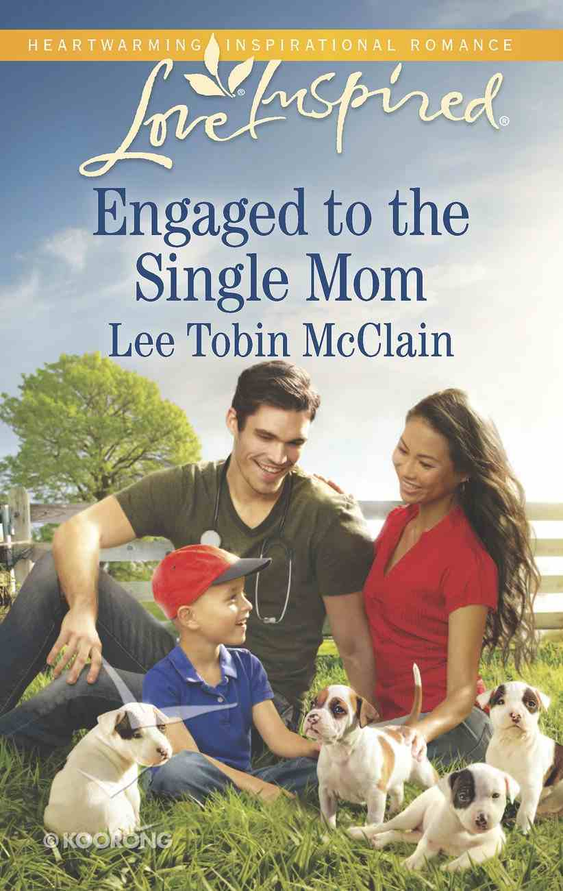 Engaged to the Single Mum (Love Inspired Series) eBook
