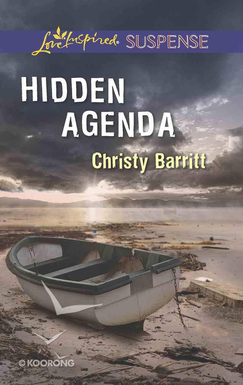 Hidden Agenda (Love Inspired Suspense Series) eBook