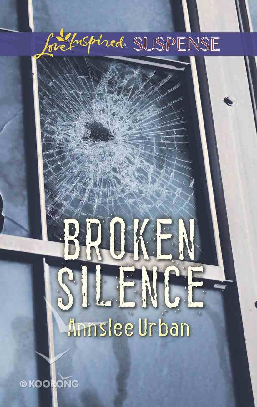 Broken Silence (Love Inspired Suspense Series) eBook