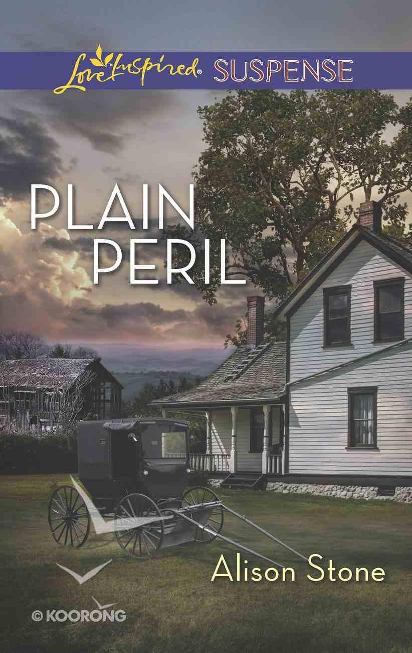 Plain Peril (Love Inspired Suspense Series) eBook