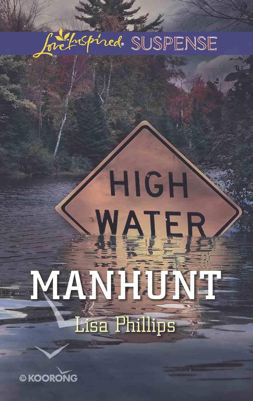 Manhunt (Love Inspired Suspense Series) eBook