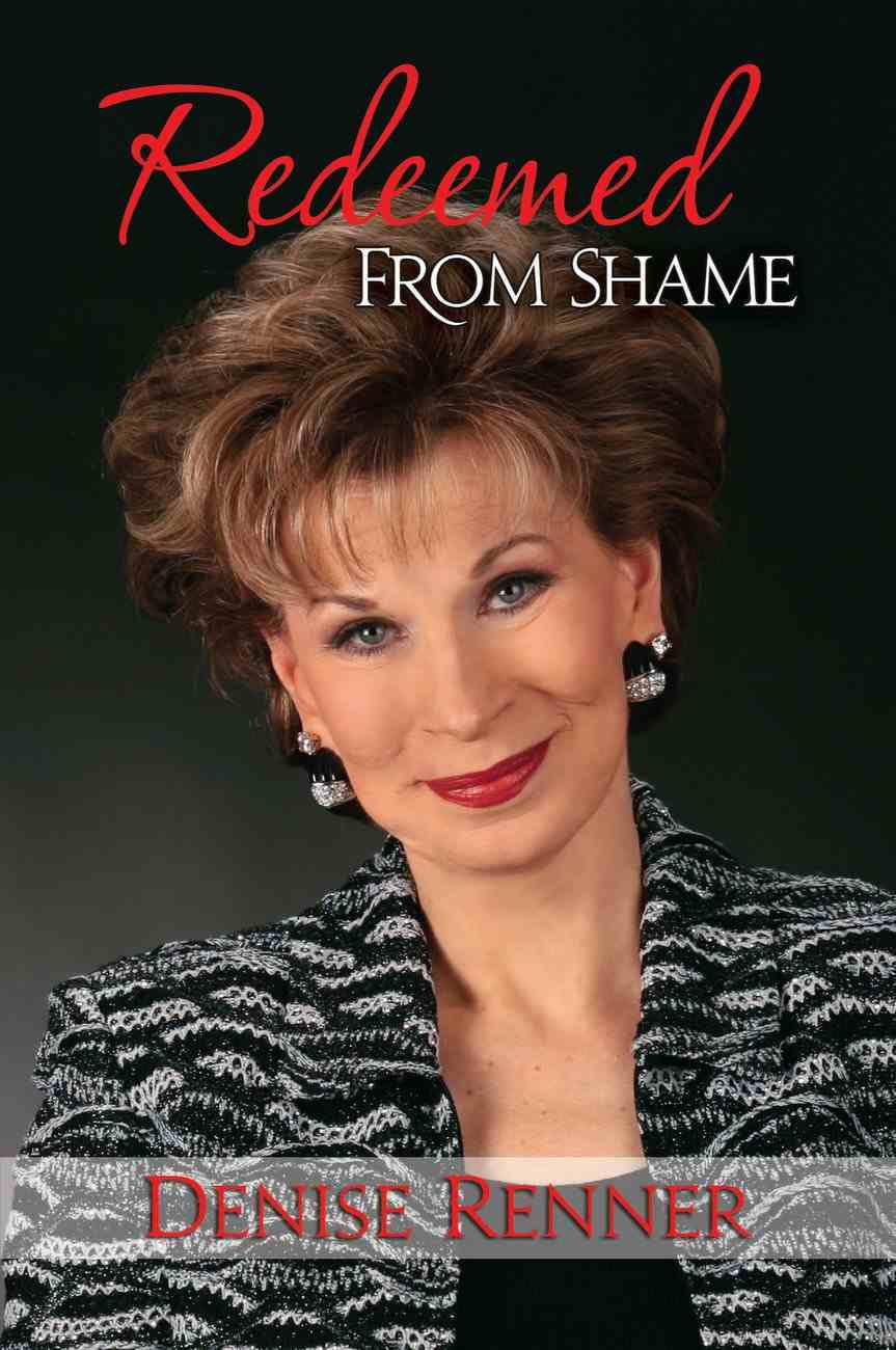 Redeemed From Shame Paperback