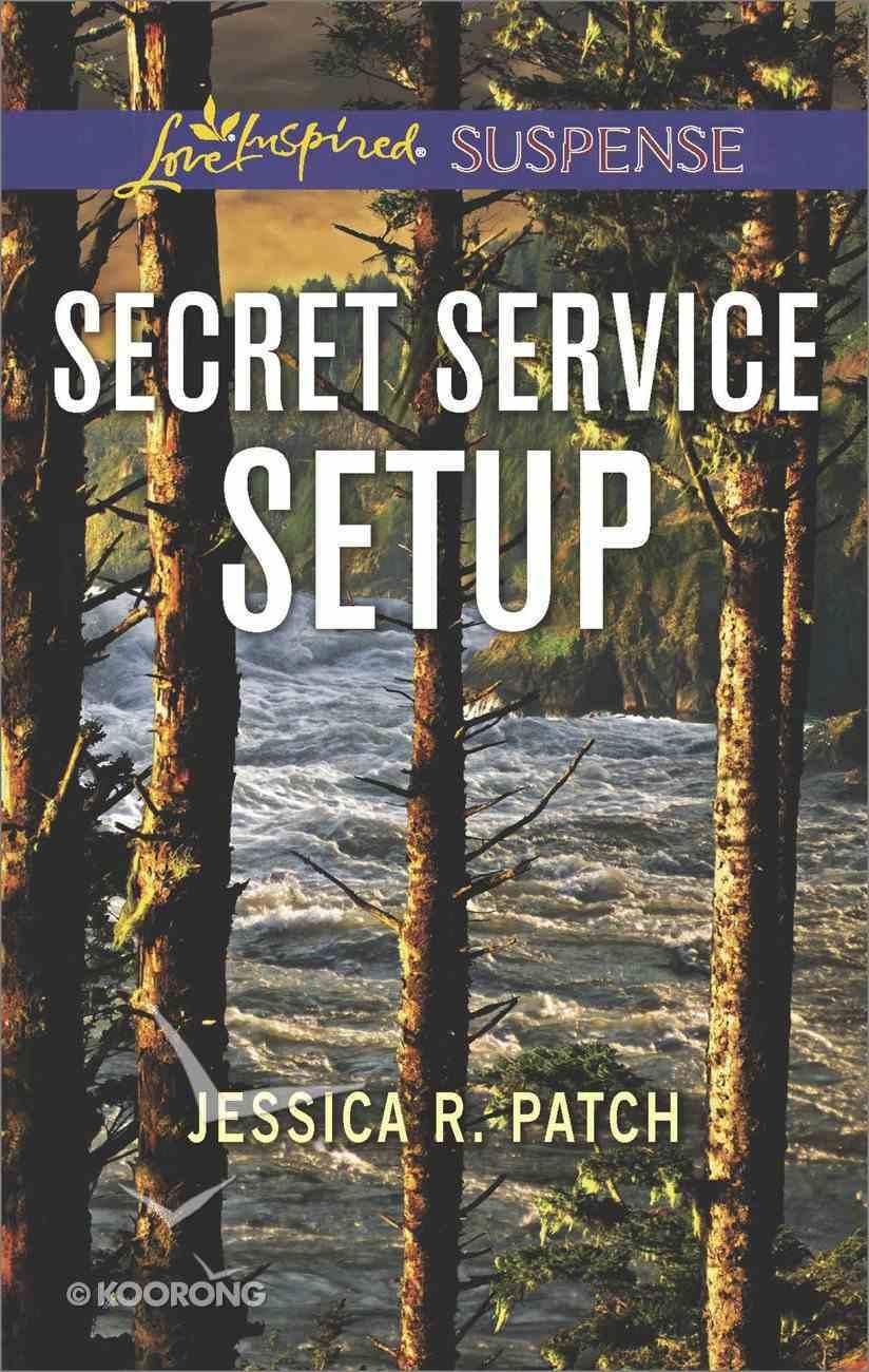 Secret Service Setup (The Security Specialists) (Love Inspired Suspense Series) Mass Market