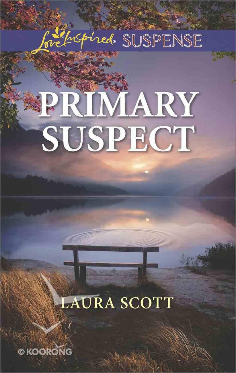 Primary Suspect (Callahan Confidential) (Love Inspired Suspense Series) Mass Market