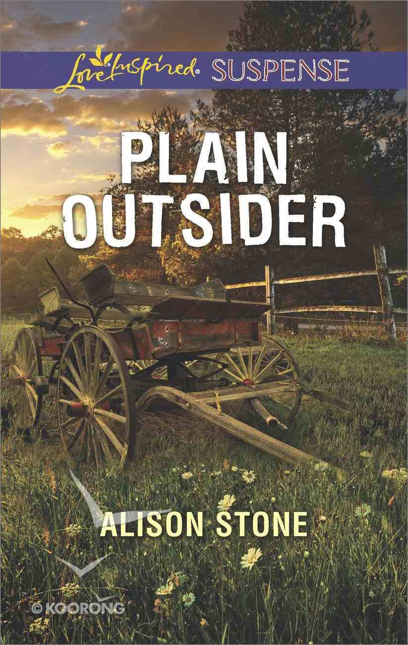 Plain Outsider (Love Inspired Suspense Series) Mass Market