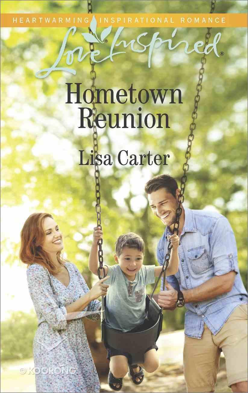 Hometown Reunion (Love Inspired Series) Mass Market
