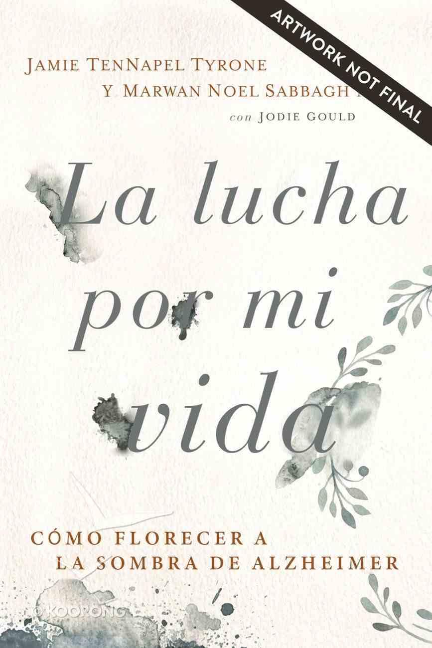Lucha Por Mi Vida, La eBook