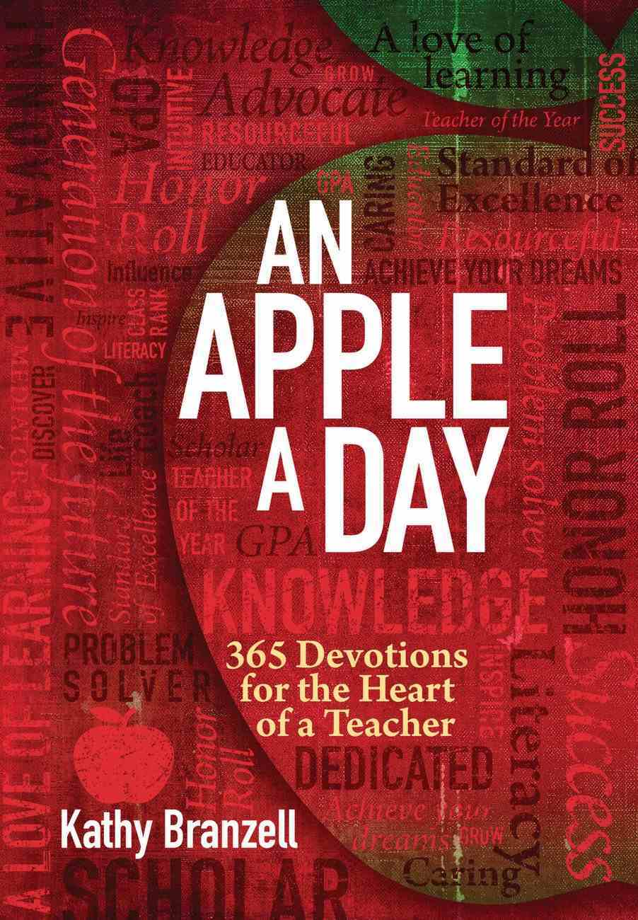 An Apple a Day: 365 Days of Encouragement For Educators eBook