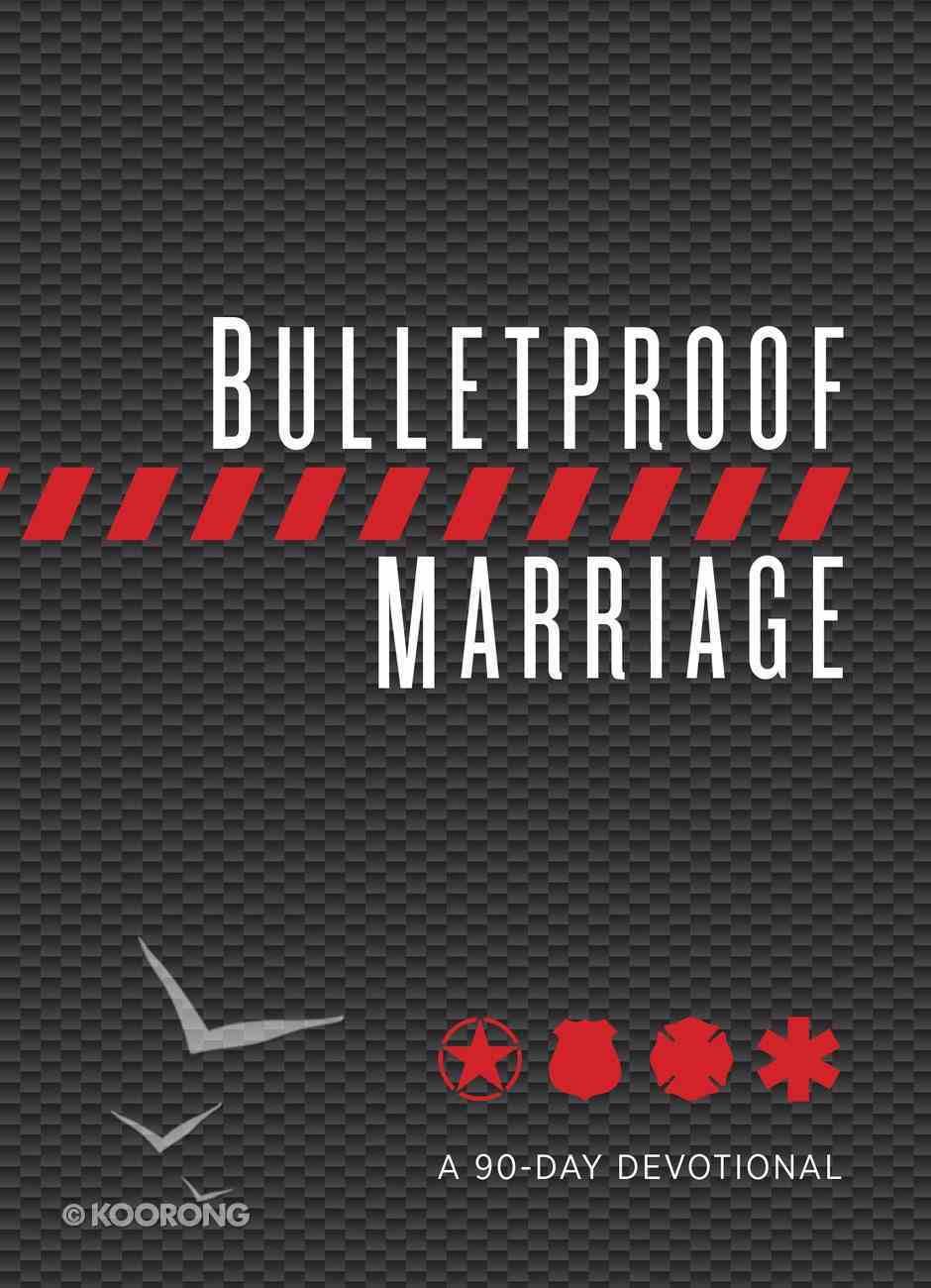 Bulletproof Marriage eBook