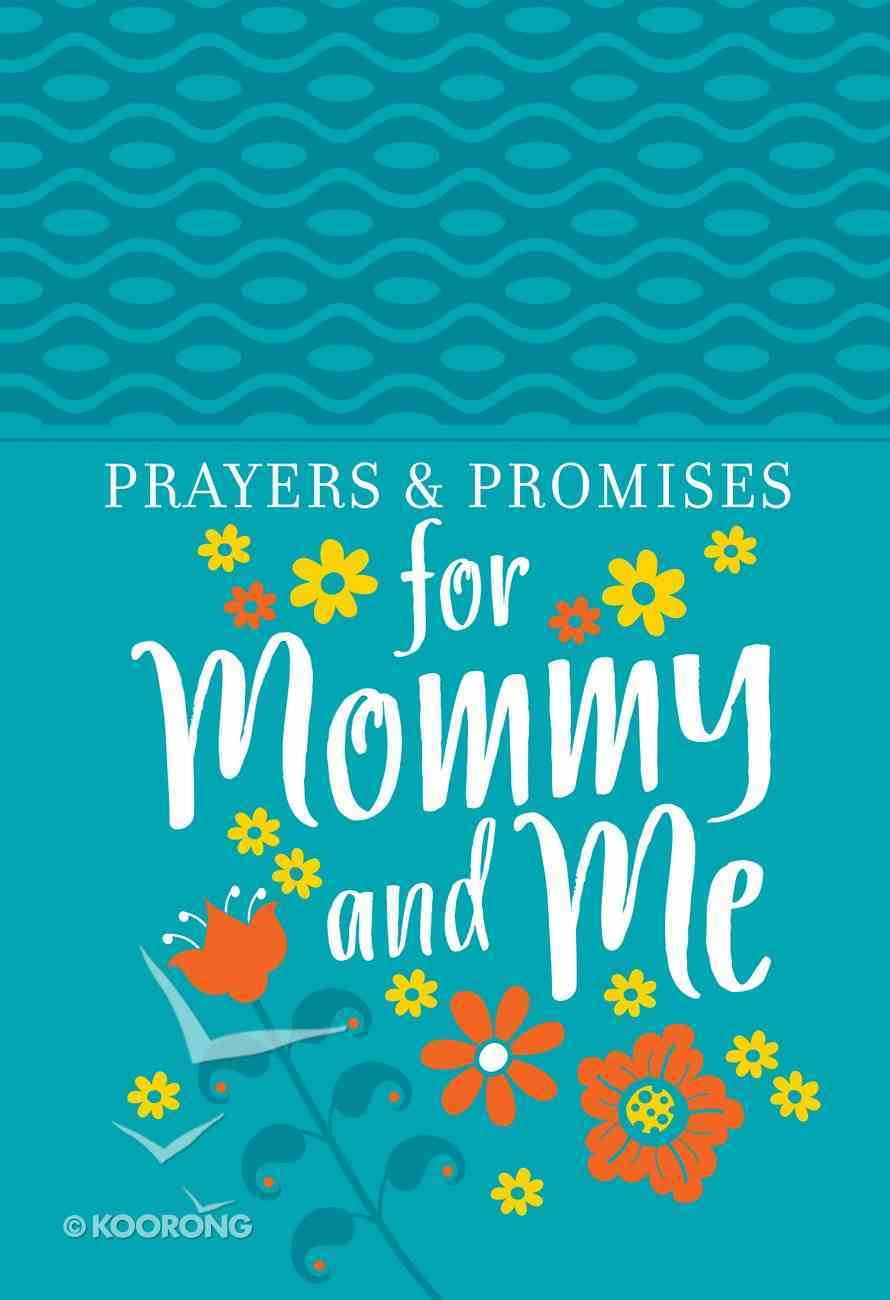 Prayers & Promises For Mommy and Me eBook
