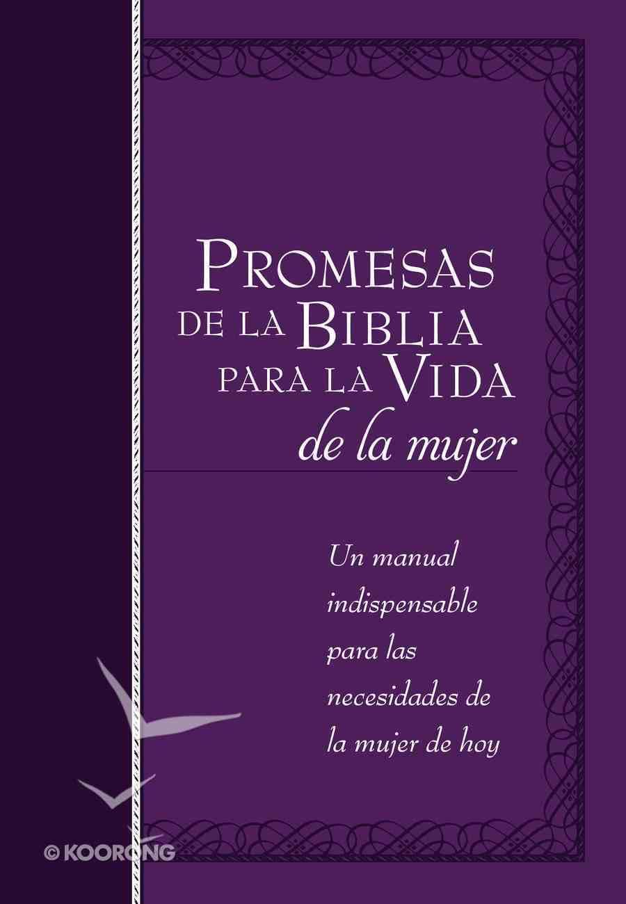 Promesas De La Biblia Para La Vida De La Mujer eBook