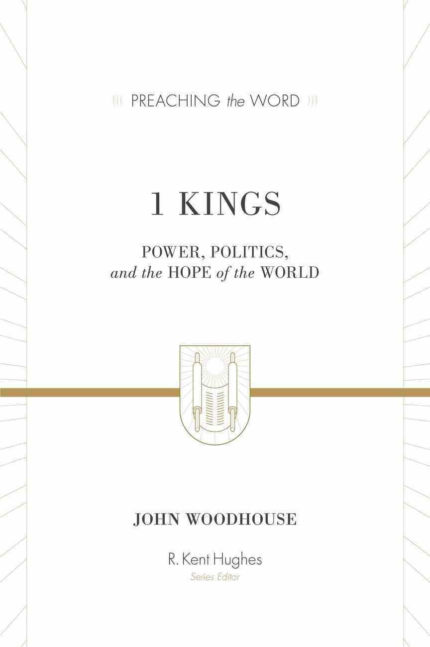 1 Kings (Preaching The Word Series) eBook