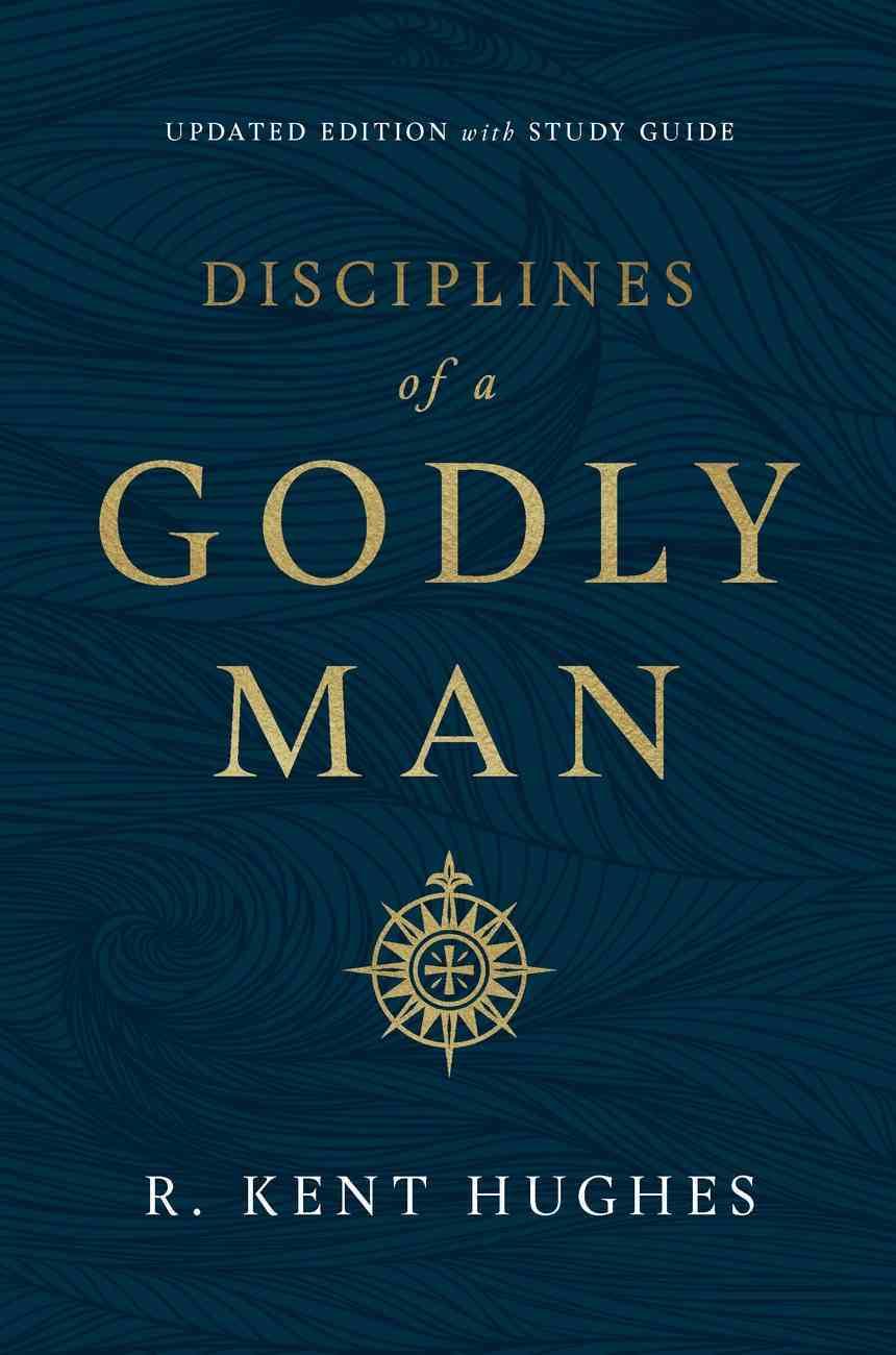 Disciplines of a Godly Man eBook