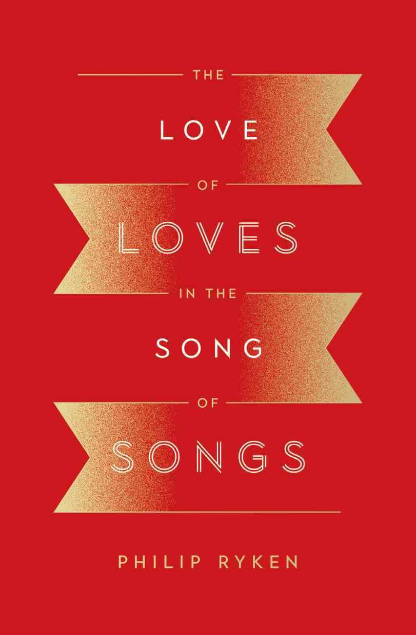 The Love of Loves in the Song of Songs Paperback