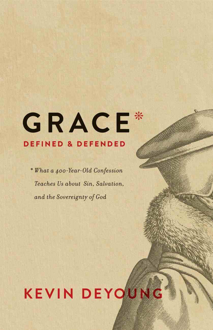 Grace Defined and Defended eBook
