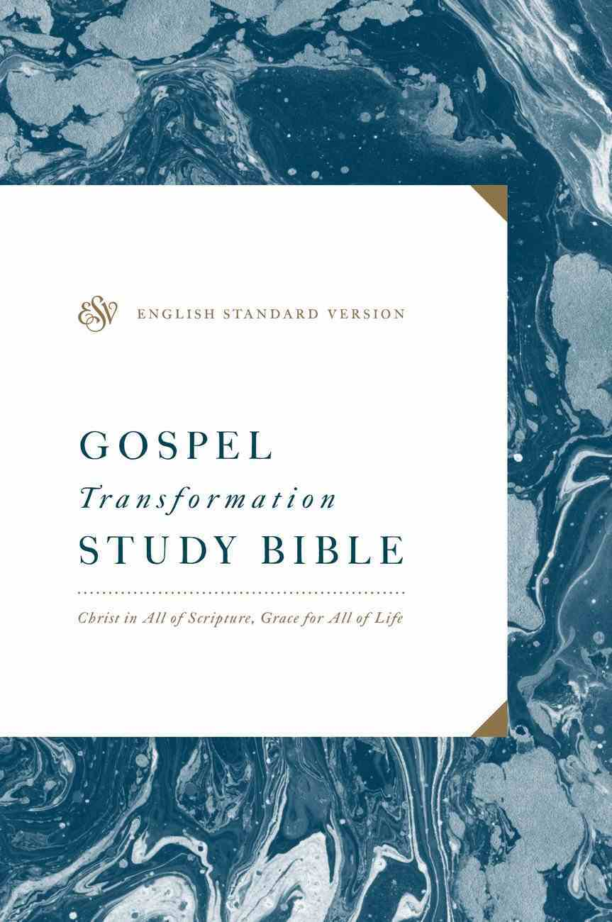 ESV Gospel Transformation Study Bible: Christ in All of Scripture, Grace For All of Life (Black Letter Edition) eBook