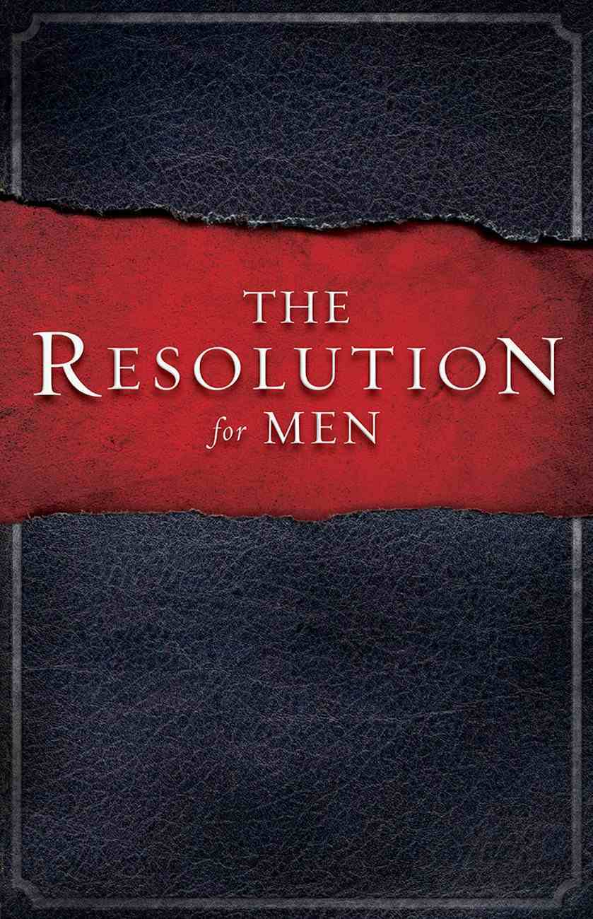 The Resolution For Men (Courageous Series) eBook